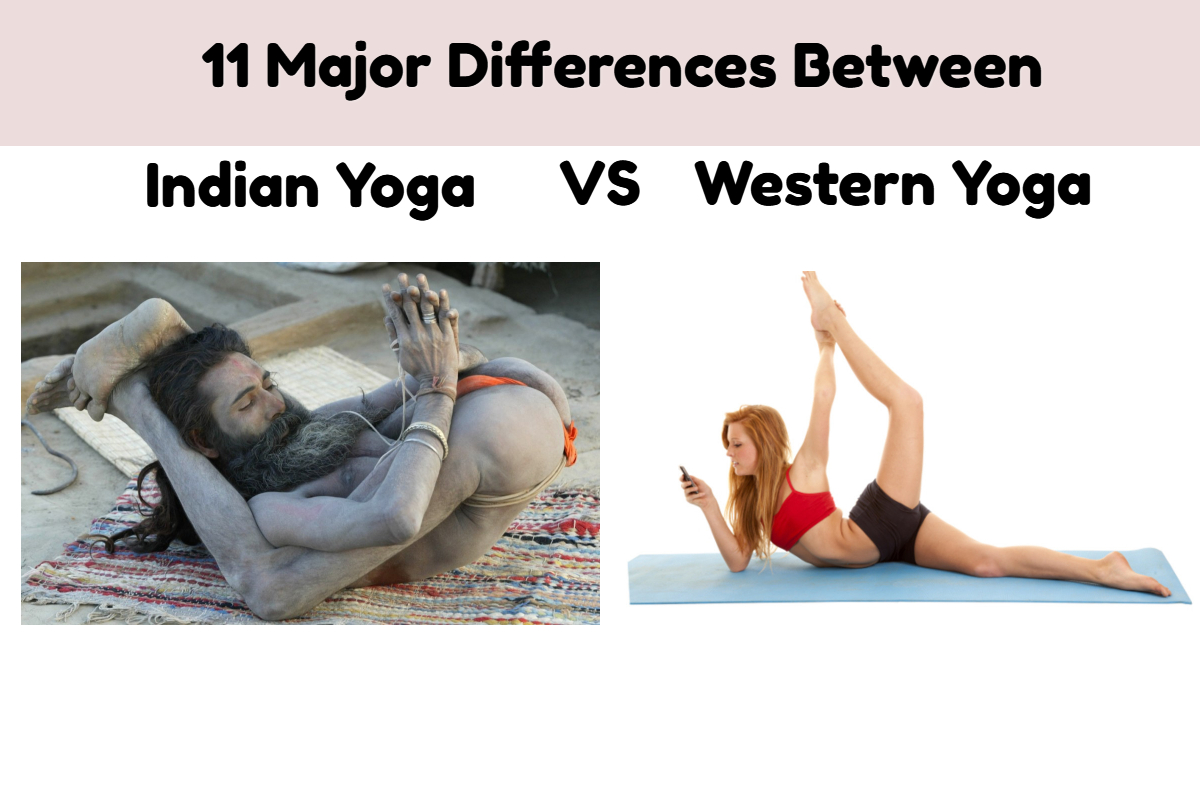 Indian Yoga Vs Western Yoga